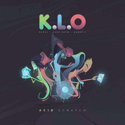 K.L.O - ACID SCRATCH