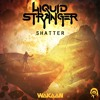 Liquid Stranger - Shatter (Original Mix)