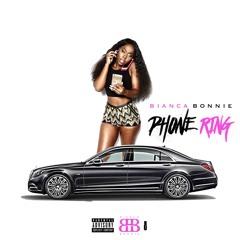 Bianca Bonnie - Phone Ring - Prod. by Ray Lennon