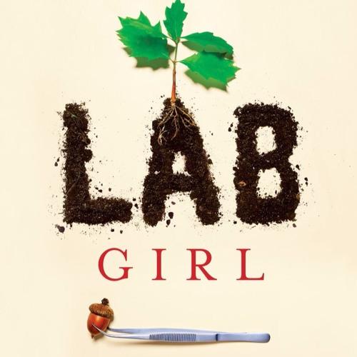 Lab Girl by Hope Jahren - Excerpt