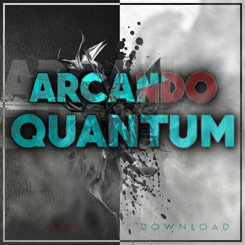 Arcando - Quantum (Original Mix)