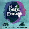 Juan Magan Ft. Luciana - Baila Conmigo (Kike Amyach Extended Mix) [BUY = FREE DOWNLOAD]