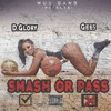 D Glory x Gee5 - Smash or Pass