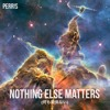 NOTHING ELSE MATTERS [Prod. by Like] (@perrishoward)