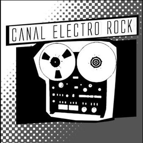 Releases Canal Electro Rock ( April  2016) #Rock #Indie #Alternative #NewWave #Electronic