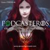 """Podcasteros #38: """"O Festim e a Dança""""(parte VI)"""