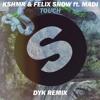 KSHMR & Felix Snow Ft. Madi - Touch ( Royd (Dyk) Bootleg ) [ We Are House 003 ]
