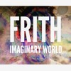 Frith - Where Do We Go When We Dream