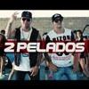 2 Pelados - Zumba Remix (Video Oficial)