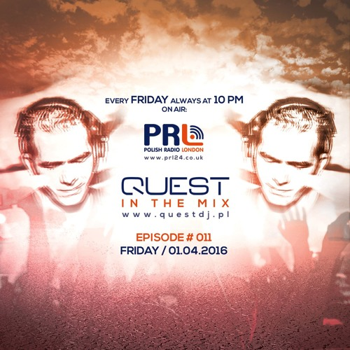 QUEST In The Mix # 011 @ Polish Radio London / 01.04.2016