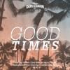 Dubs Till Dawn - Good Times