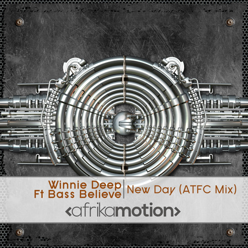 Winnie Deep & Bass Believe - New Day (ATFC Mix)[PREVIEW]