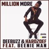 DeeBuzz & Hard2Def ft. Beenie Man - Million More