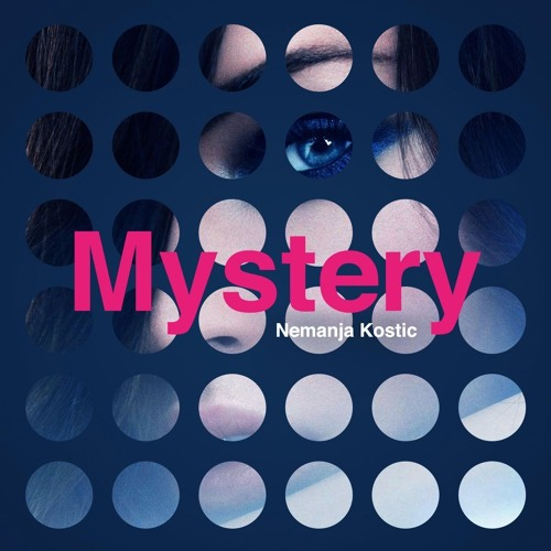 Nemanja Kostic - Mystery (Radio Edit)