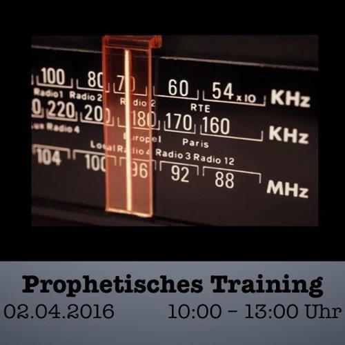 Prophetisches Training Teil 1