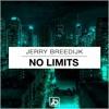 Jerry Breedijk - No Limits (Original Mix) [FREE DOWNLOAD!]