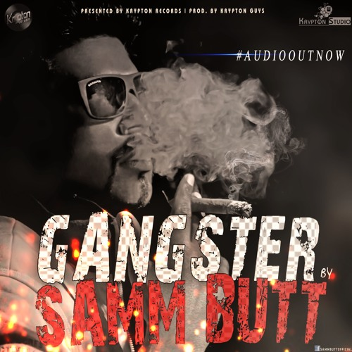 Gangster Song - Samm Butt | Prod. by Krypton Guys (Official Song)