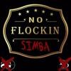Simba - No Flockin' (Freestyle)