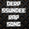 Derp Ssundee Rap Song