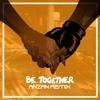 Major Lazer - Be Together (Ft. Wild Belle)[Anzan Remix] [Buy=Free DL]