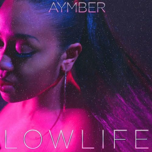 Low Life by Future ft The Weeknd // Aymber