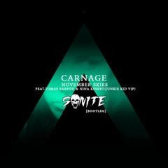 CARNAGE - NOVEMBER SKIES (FEAT.TOMAS BARFOD & NINA KINERT) [JUNKIE KID VIP] (SONITE EDIT)