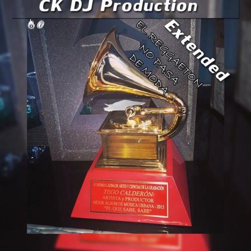 Tego Calderón El Reggaeton No Pasa De Moda Extended 88bpm Ck Dj Production By Ck Deejay Productions
