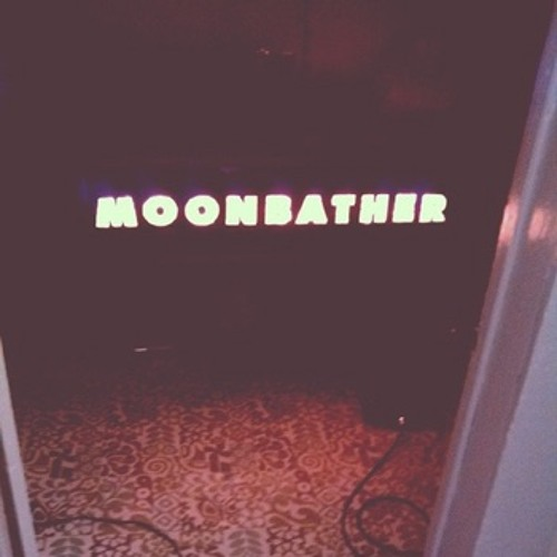 """Moonbather """"Early Versions"""""""