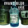 """Evans Blue """"Cold"""" Live - Performed by Parabelle feat. Isaiah Gardea"""