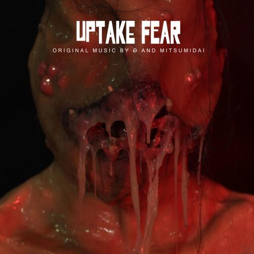 Θ & Mitsumidai - Theme For Uptake Fear