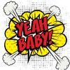Yeah Baby Ft Lite Feva