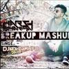 Breakup ^_^ Mashup