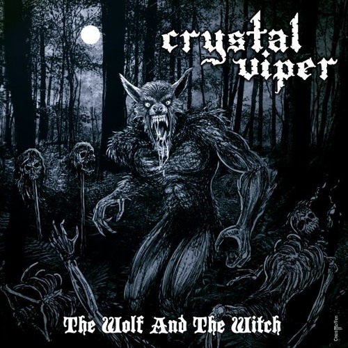 "CRYSTAL VIPER ""The Wolf And The Witch"" (OFFICIAL)"