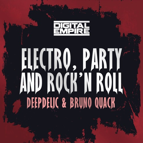 "DeepDelic & Bruno Quack - Electro, Party And Rock'n Roll  ""DER Remix Contest"""