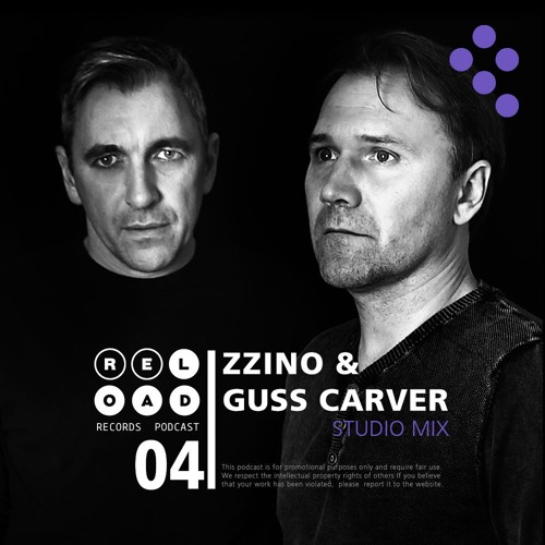 Re-load records Podcast 004 Zzino & Guss Carver