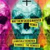 Ramirez - La Musika Tremenda (Matthew Skud & MarVer Remix)