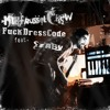 FuckDressCode - KurtRusselCrew Song Feat Szaby