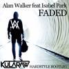 Alan Walker feat Isabel Park - Faded (KULΛRΛW Hardstyle Bootleg Version 1)