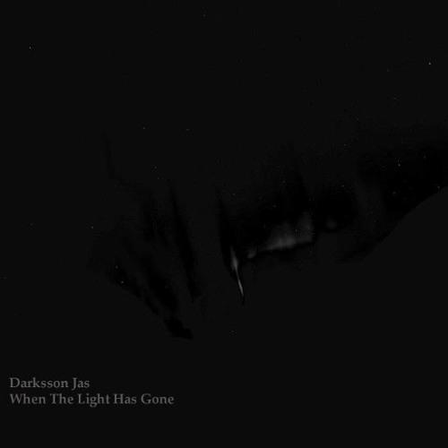 Darksson Jas - When The Light Has Gone