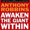 Anthony Tony Robbins - Awaken The Giant Within