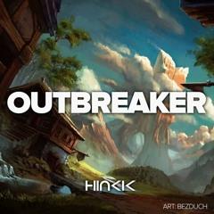 Hinkik - Outbreaker