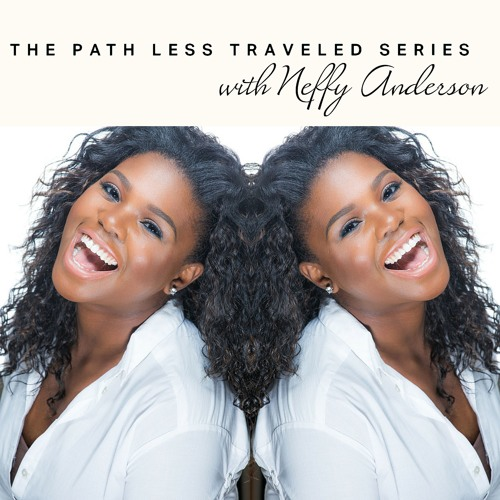 The Path Less Traveled Series with Neffy Anderson