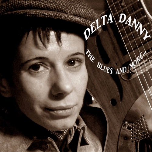2.Delta Danny -  Blueberry Hill (Lewis/Rose/Stock)