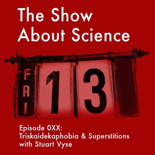 0XX: Triskaidekaphobia and Superstitions