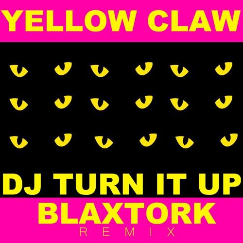 DJ Turn It Up - Yellow Claw | Shazam