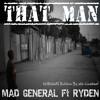 Mad - General - Ft - Ryden - THAT MAN