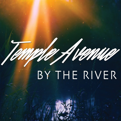 By The River - Snippet