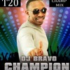 Dwayne - DJ - Bravo - Champion (T20 Champ Mix)
