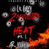 Lil Corey - 2 Minutes of Heat (Freestyle)