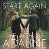 The Age Of Adaline  Start Again  - Rob Simonsen & Faux Fix Ft 01. Elena Tonra